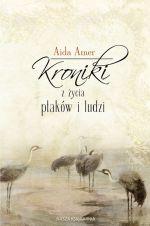 Okładka książki: Kroniki z życia ptaków i ludzi