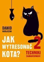 Okładka książki: Jak wytresować kota? 2