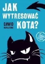 Okładka książki: Jak wytresować kota?