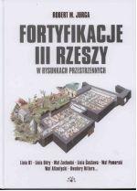 Okładka książki: Fortyfikacje III Rzeszy w rysunkach przestrzennych
