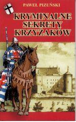 Okładka książki: Kryminalne sekrety Krzyżaków