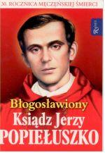 Okładka książki: Błogosławiony ksiądz Jerzy Popiełuszko