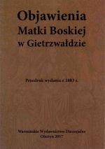 Okładka książki: Objawienia Matki Boskiej w Gietrzwałdzie