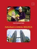 Okładka książki: Zakochani w świecie. Malezja