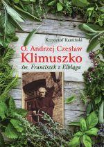 Okładka książki: O. Andrzej Czesław Klimuszko