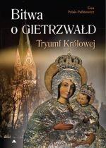Okładka książki: Bitwa o Gietrzwałd