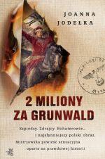 Okładka książki: [Dwa] 2 miliony za Grunwald