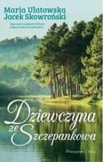 Okładka książki: Dziewczyna ze Szczepankowa