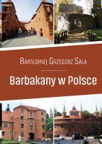 Okładka książki: Barbakany w Polsce