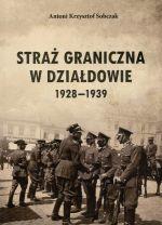 Okładka książki: Straż graniczna w Działdowie 1928-1939