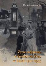 Okładka książki: Życie codzienne w Królestwie Prus w latach 1701-1933