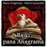 Okładka książki: Bajki pana Anagrama