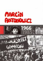 Okładka książki: Marcin Antonowicz 1966-1985
