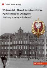 Okładka książki: Wojewódzki Urząd Bezpieczeństwa Publicznego w Olsztynie