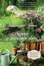 Okładka książki: Szczęście w mazurskim domu