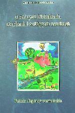 Okładka książki: O różnych kłobukach, skarbach i zaklętych zamkach