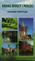 Okładka książki: Kraina Drwęcy i Pasłęki: przewodnik turystyczny