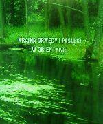 Okładka książki: Kraina Drwęcy i Pasłęki w obiektywie