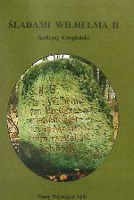 Okładka książki: Śladami Wilhelma II