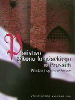 Okładka książki: Państwo zakonu krzyżackiego w Prusach