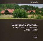 Okładka książki: Tożsamość regionu - współczesna architektura Warmii i Mazur