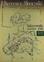 Okładka książki: Szkicowniki z lat 1964-1980. T. 2