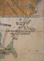 Okładka książki: Zamek prokuratorski w Ełku