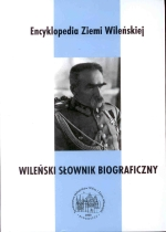 """Okładka książki: Wileński<b> słownik biograficzny"""" title=""""Wileński<b> słownik biograficzny""""  style=""""border: 1px solid #d2d2d2; float: left; margin: 0px 30px 30px 0px; width: 150px;""""><b>Wileński<b> słownik biograficzny / red. Henryk Dubowik, Leszek Jan Malinowski ; [współpr. Andruszkiewicz Janusz et al.]. – Wyd. 2 poszerz. – Bydgoszcz : Towarzystwo Miłośników Wilna i Ziemi Wileńskiej, 2008. – 604 s. ; 22 cm. – (Encyklopedia Ziemi Wileńskiej ; t. 1). – (Biblioteka Wileńskich Rozmaitości. Seria B ; 1230-9915 ; nr 64). – Bibliogr. s. 7. – ISBN 978-83-87865-59-7<br /><span style="""