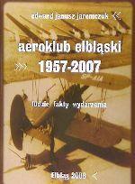 Okładka książki: Aeroklub Elbląski 1957-2007