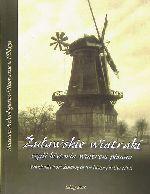 Okładka książki: Żuławskie wiatraki, czyli historia wiatrem pisana