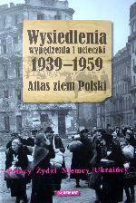 Okładka książki: Wysiedlenia wypędzenia i ucieczki 1939-1959