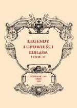 Okładka książki: Legendy i opowieści Elbląga i okolic
