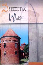 Okładka książki: Dziedzictwo Warmii. [T. 4], Lidzbark Warmiński 1308-2008