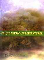 Okładka książki: Święte miejsca w literaturze