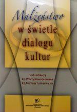 Okładka książki: Małżeństwo w świetle dialogu kultur