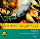 Okładka książki: Mazurskie specjały z ryb, raków i innych przysmaków