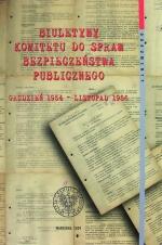 Okładka książki: Biuletyny Komitetu do spraw Bezpieczeństwa Publicznego