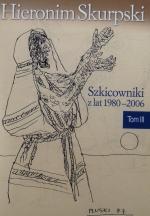 Okładka książki: Szkicowniki. T. 3, 1980-2006