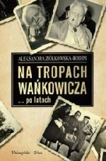 Okładka książki: Na tropach Wańkowicza po latach