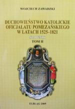 Okładka książki: Duchowieństwo katolickie oficjalatu pomezańskiego w latach 1525-1821. T. 2, Słownik