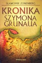 Okładka książki: Kronika Szymona Grunaua
