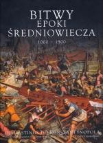 Okładka książki: Bitwy epoki średniowiecza 1000-1500