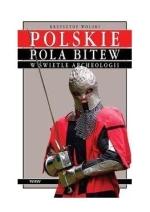 Okładka książki: Polskie pola bitew w świetle archeologii