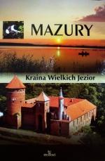 Okładka książki: Mazury - Kraina Wielkich Jezior