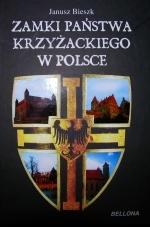 Okładka książki: Zamki państwa krzyżackiego w Polsce