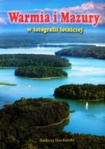 Okładka książki: Warmia i Mazury w fotografii lotniczej