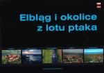 Okładka książki: Elbląg i okolice z lotu ptaka