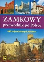Okładka książki: Zamkowy przewodnik po Polsce