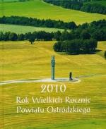Okładka książki: 2010 [Dwutysięczny dziesiąty] Rok Wielkich Rocznic Powiatu Ostródzkiego