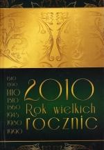 Okładka książki: 2010 [Dwutysięczny dziesiąty] - rok wielkich rocznic miast i wsi powiatu ostródzkiego